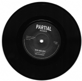 Amelia Harmony - Fear & Love / Partial Crew - version (Partial Records) UK 7""